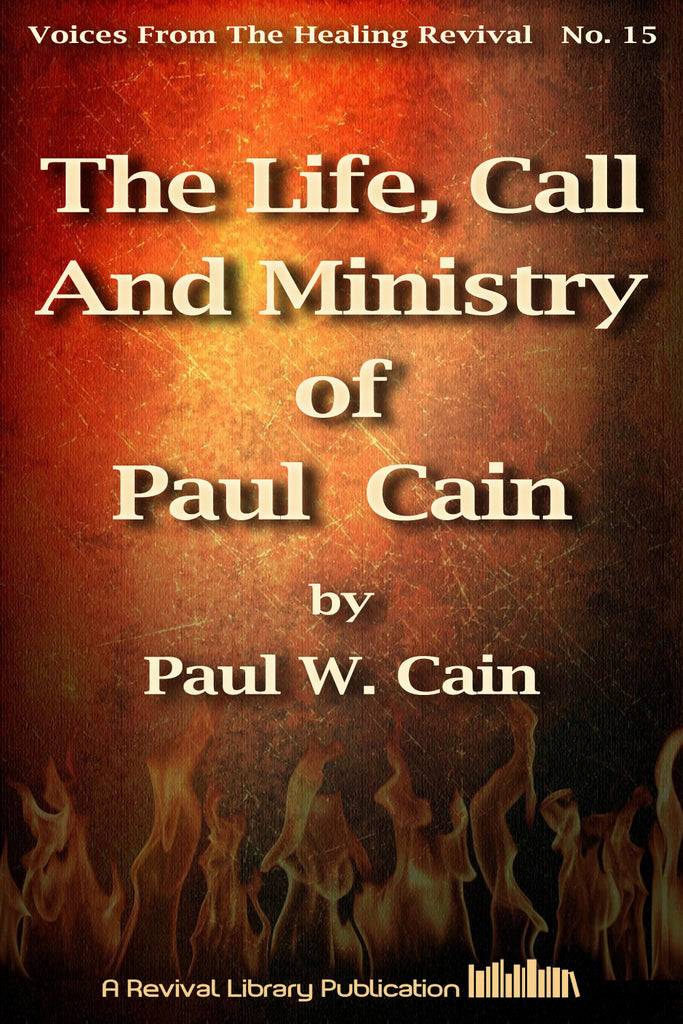 Life, Call and Ministry - Paul Cain - ebook