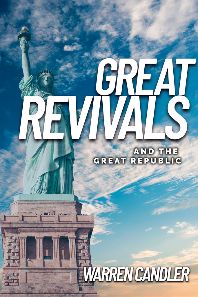 Great Revivals and the Great Republic - Warren Candler - ebook