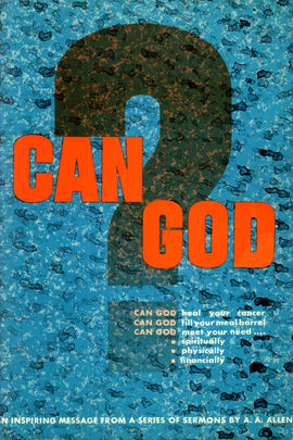 Can God? - A. A Allen - eBook