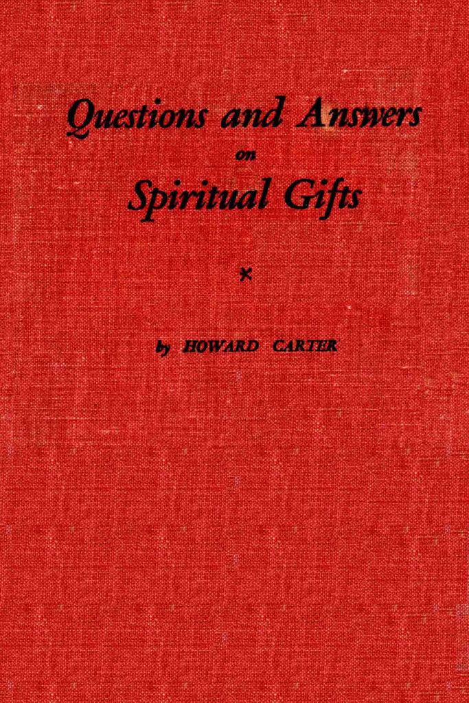 Questions and Answers on Spiritual Gifts - Howard Carter - ebook