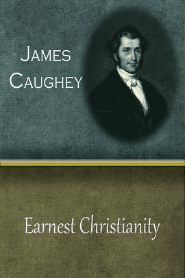 Earnest Christianity - James Caughey - ebook