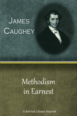 Methodism in Earnest - James Caughey - ebook