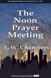 The Noon Prayer Meeting (1859) - Talbot Chambers - ebook