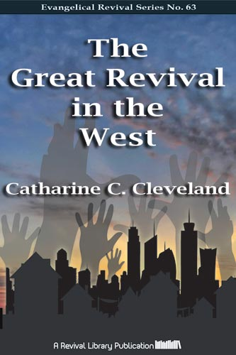 The Great Revival in the West - Catherine Cleveland - ebook