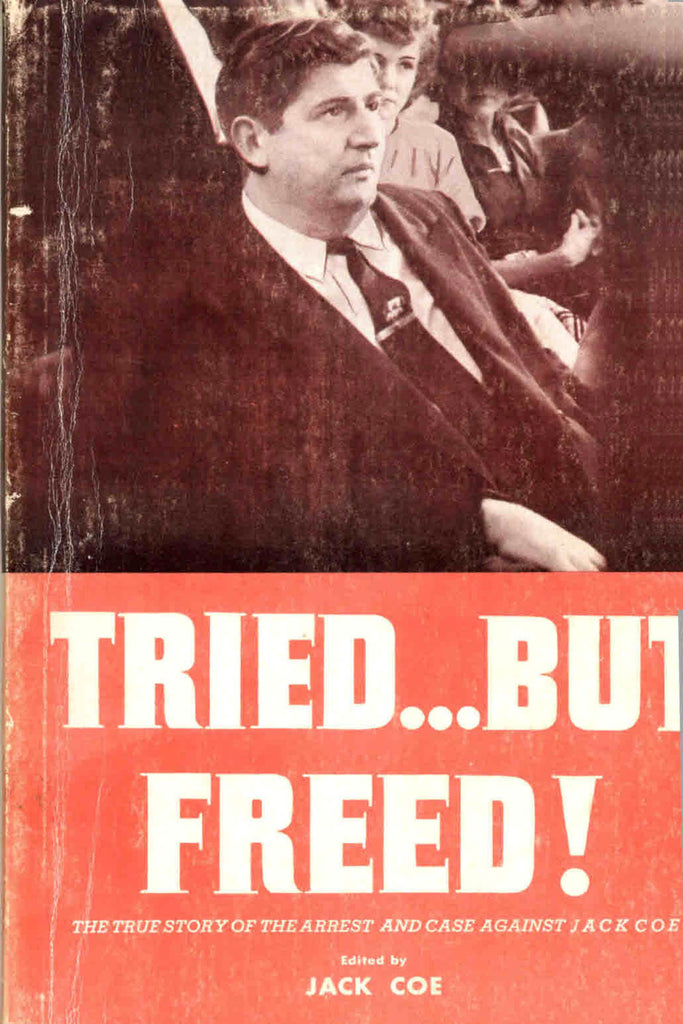 Tried But Freed - Jack Coe - eBook