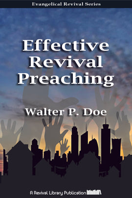Effective Revival Preaching - Walter P. Doe - ebook
