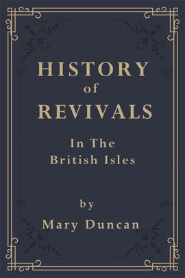 History of Revivals of Religion in the British Isles - Mary Duncan - ebook