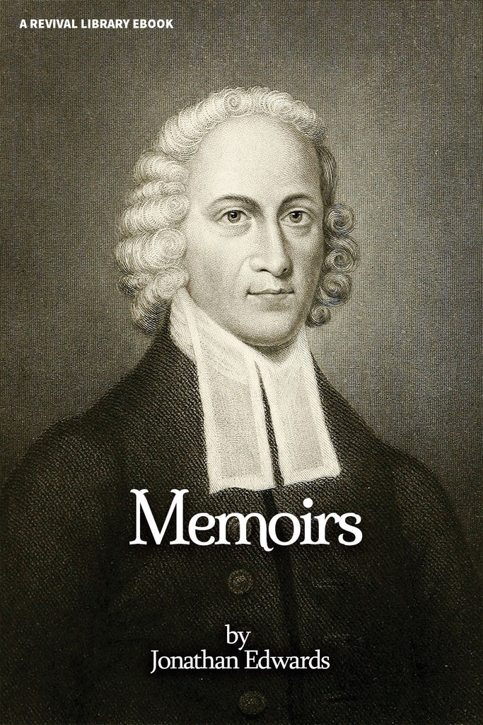 Memoirs - Jonathan Edwards - ebook