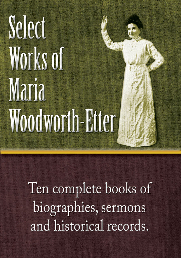 Select Works of Maria Woodworth-Etter - CD collection