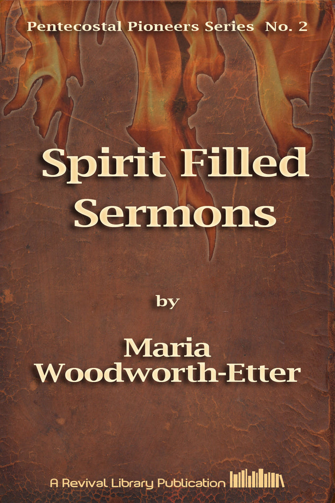 Spirit-Filled Sermons - Maria B. Woodworth Etter - ebook