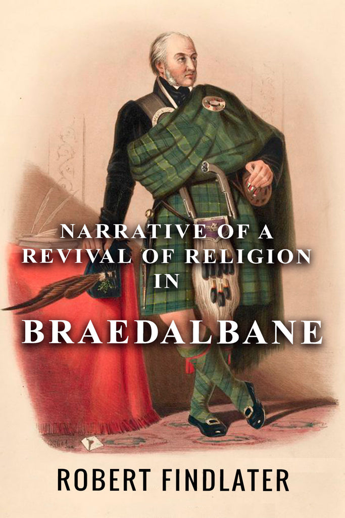 Narrative of a Revival of Religion in Braedalbane - Robert Findlater - ebook
