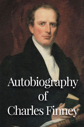 An Autobiography of Charles Finney - Charles Finney - ebook