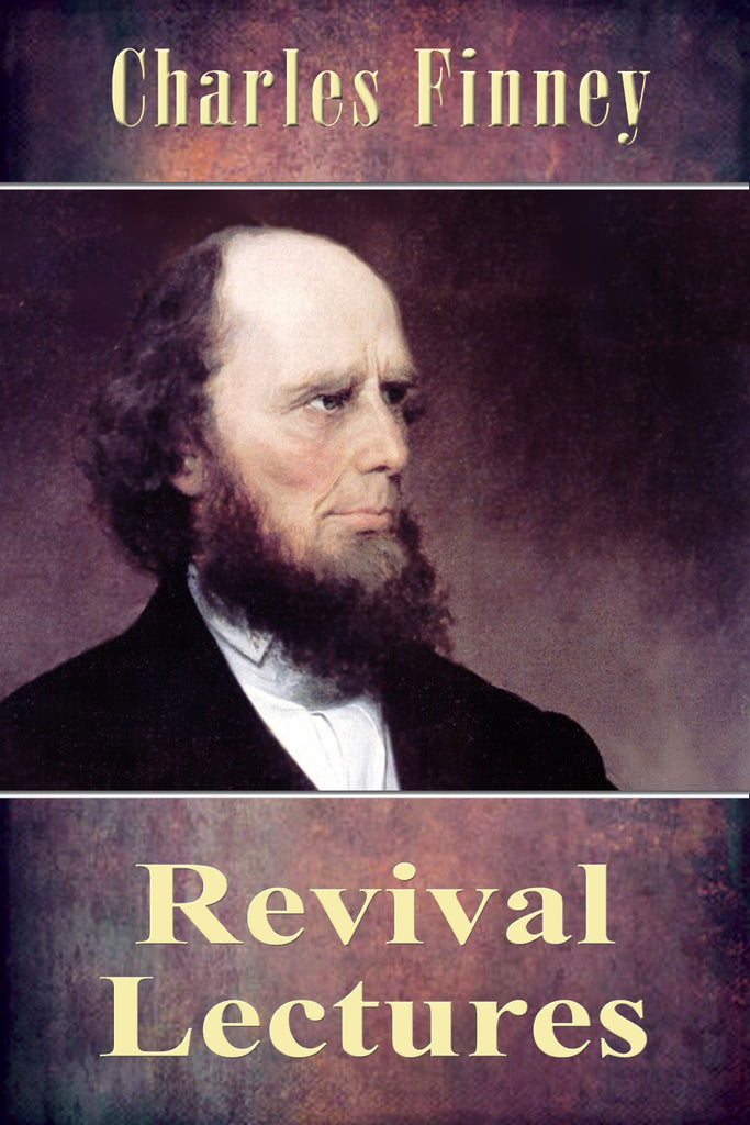 Revival Lectures - Charles Finney - ebook