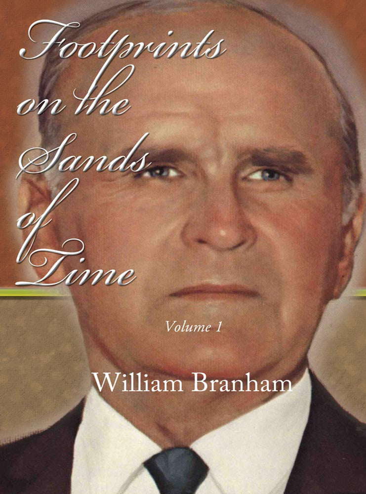 Footprints  on the Sands of Time 1 - William Branham - eBook