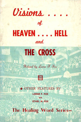 Visions of Heaven, Hell and the Cross - Lorne Fox - ebook