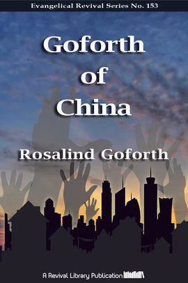 Goforth of China - Rosalind Goforth - ebook