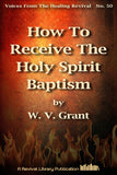 How To Receive the Holy Spirit - W. V. Grant - eBook