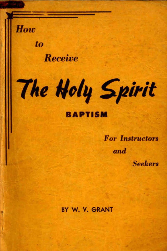The Holy Spirit Baptism - W. V. Grant - ebook