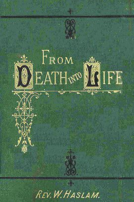 From Death Unto Life - William Haslam - ebook