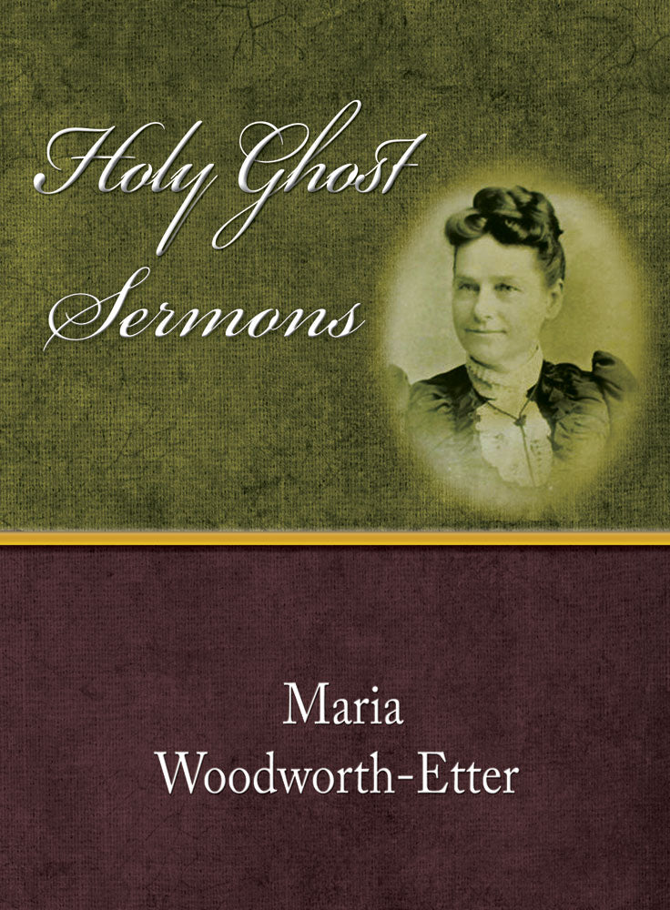 Holy Ghost Sermons - Maria Woodworth-Etter - eBook
