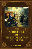 A History of The Moravian Church - J. E. Hutton - ebook