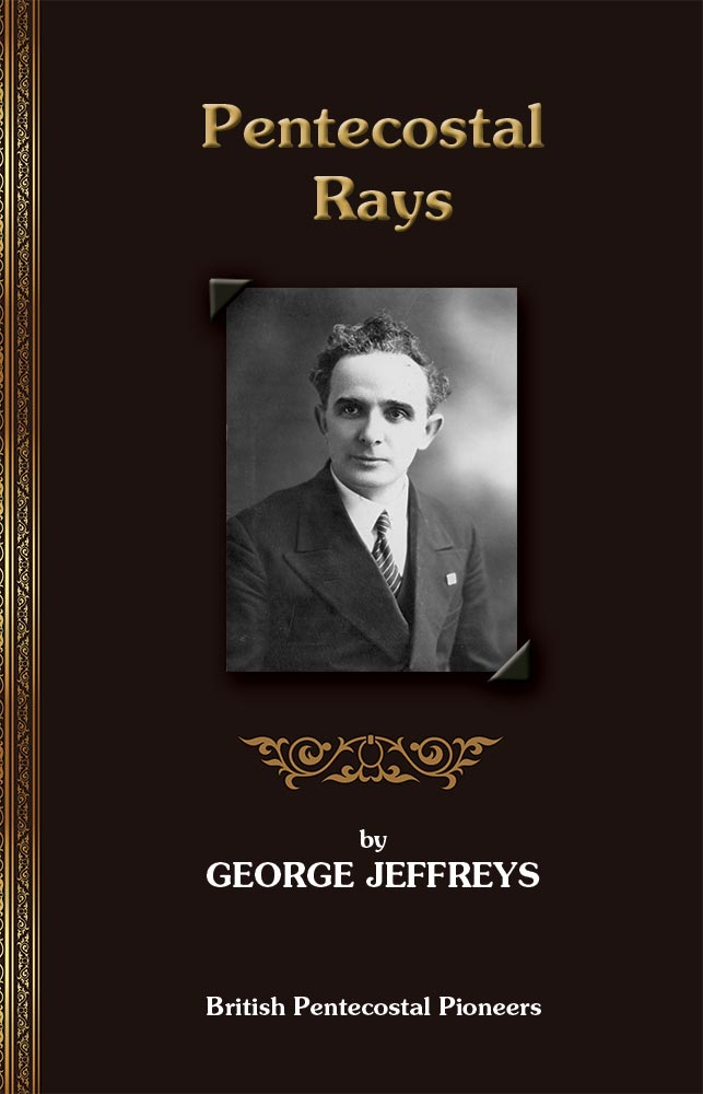 Pentecostal Rays - George Jeffreys - eBook