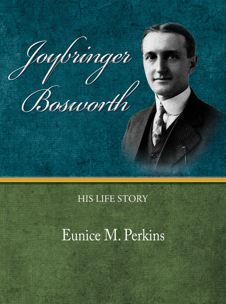 Joybringer Bosworth - Eunice M.  Perkins - eBook