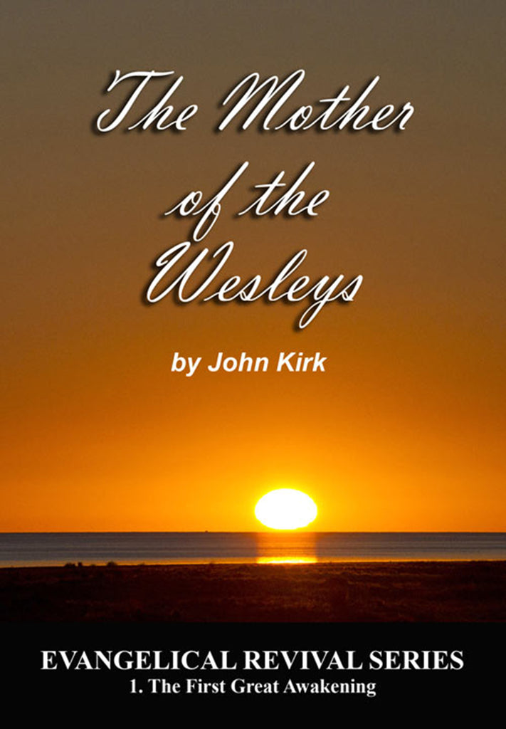 The Mother of the Wesleys - John Kirk - eBook