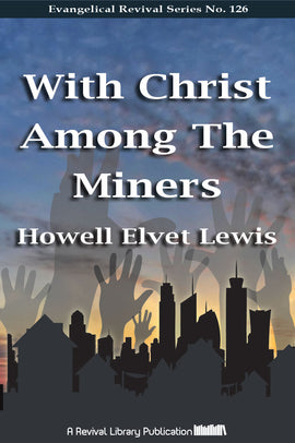 With Christ Amongst the Miners - H. Elvet Lewis - eBook