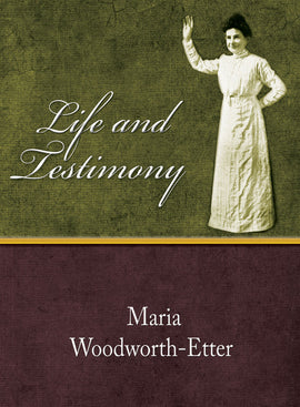 Life and Testimony - Maria Woodworth-Etter - eBook