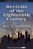 The Revivals of the Eighteenth Century, Particularly at Cambuslang - D. Macfarlan - ebook
