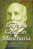 Days of Grace in Manchuria - Unknown Author - ebook