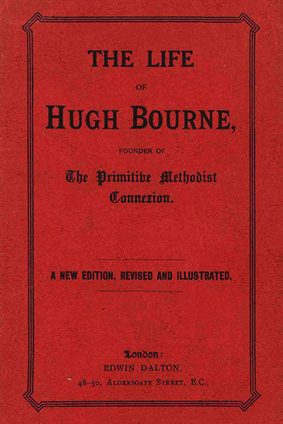 The Life of Hugh Bourne - Colin McKechnie