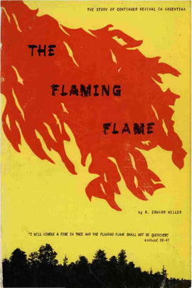 The Flaming Flame - Argentina Revival - R. E. Miller - ebook