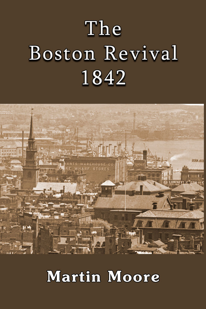 The Boston Revival 1842 - Martin Moore  - ebook
