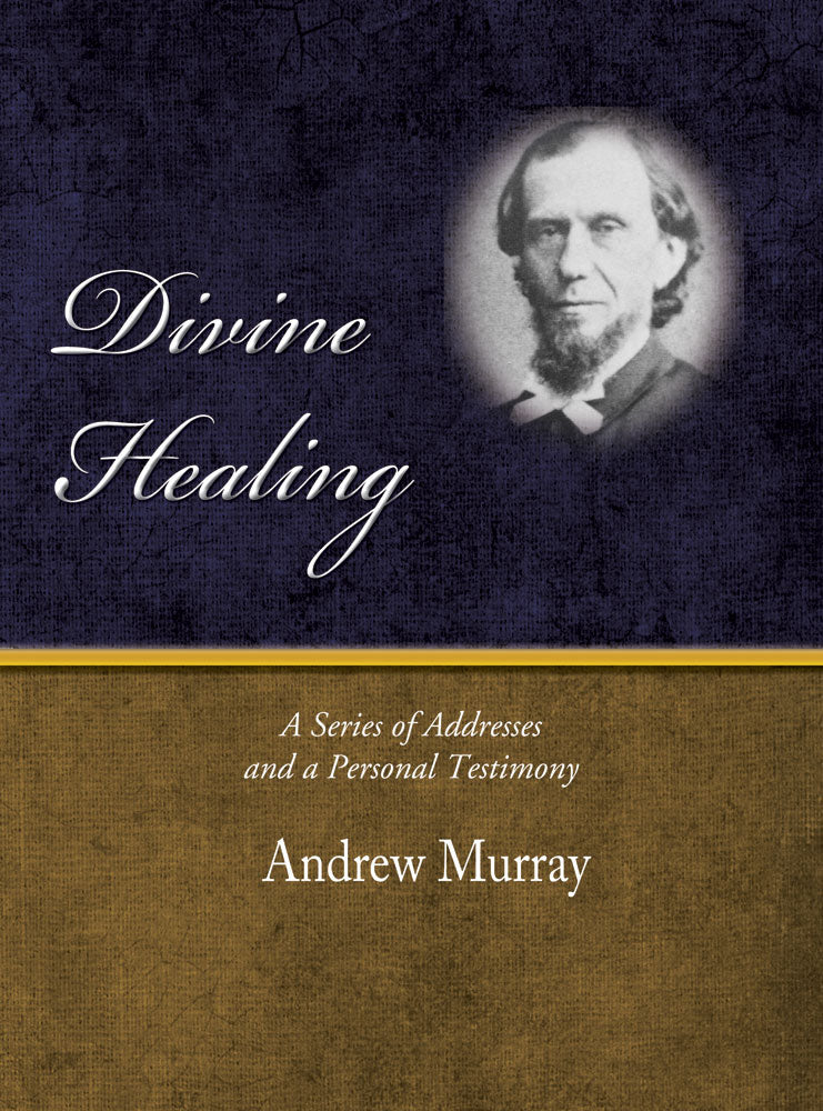 Divine Healing - Andrew Murray - eBook