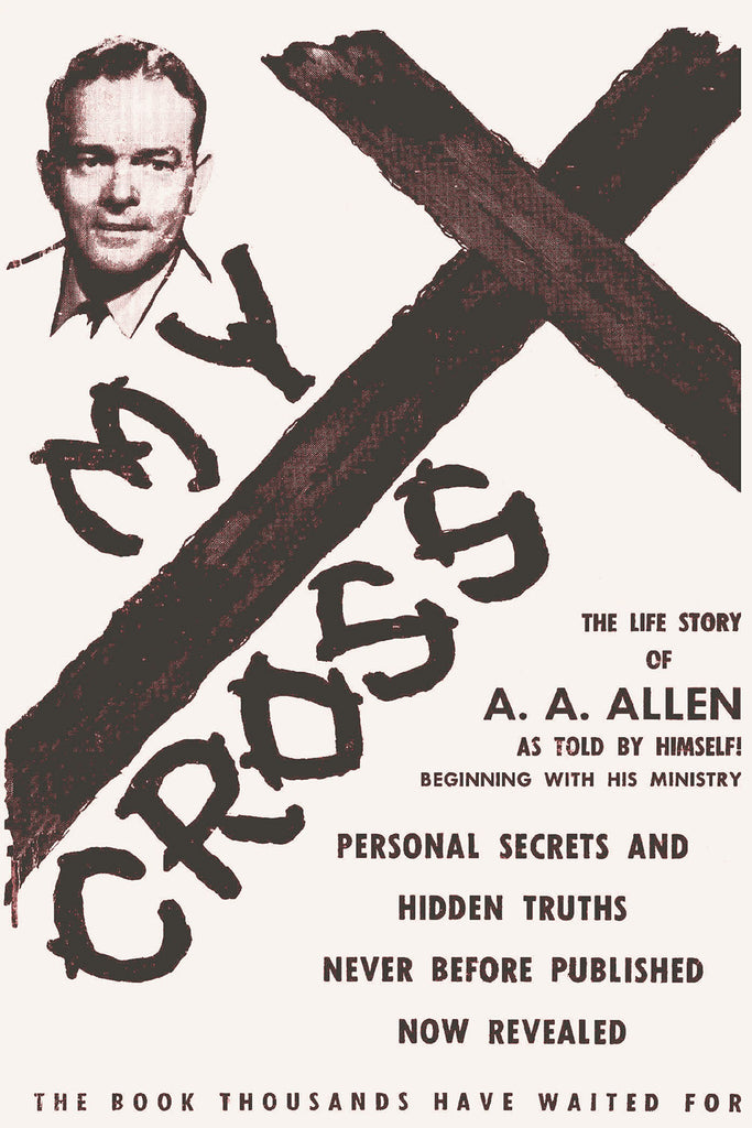 My Cross - A. A. Allen - ebook