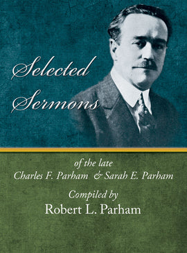 Selected Sermons - Charles F. Parham - eBook