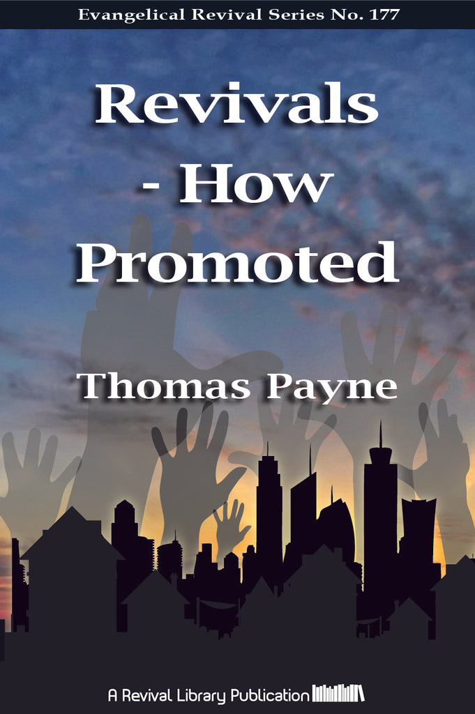 Revivals - How Promoted - Thomas Payne - ebook
