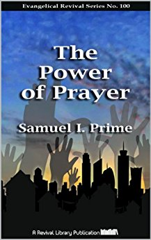 The Power of Prayer - Samuel I. Prime - ebook
