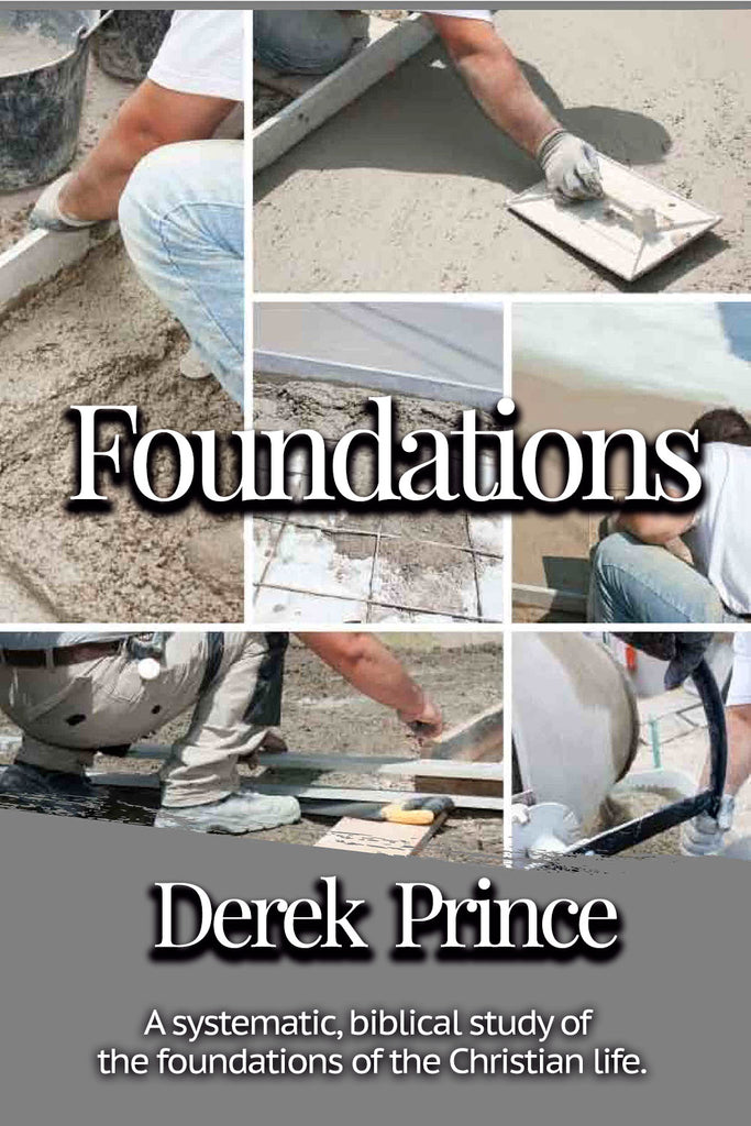 Foundations - Derek Prince - ebook