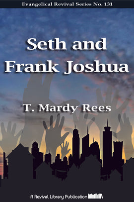 Seth and Frank Joshua - T. Mardy Rees - eBook