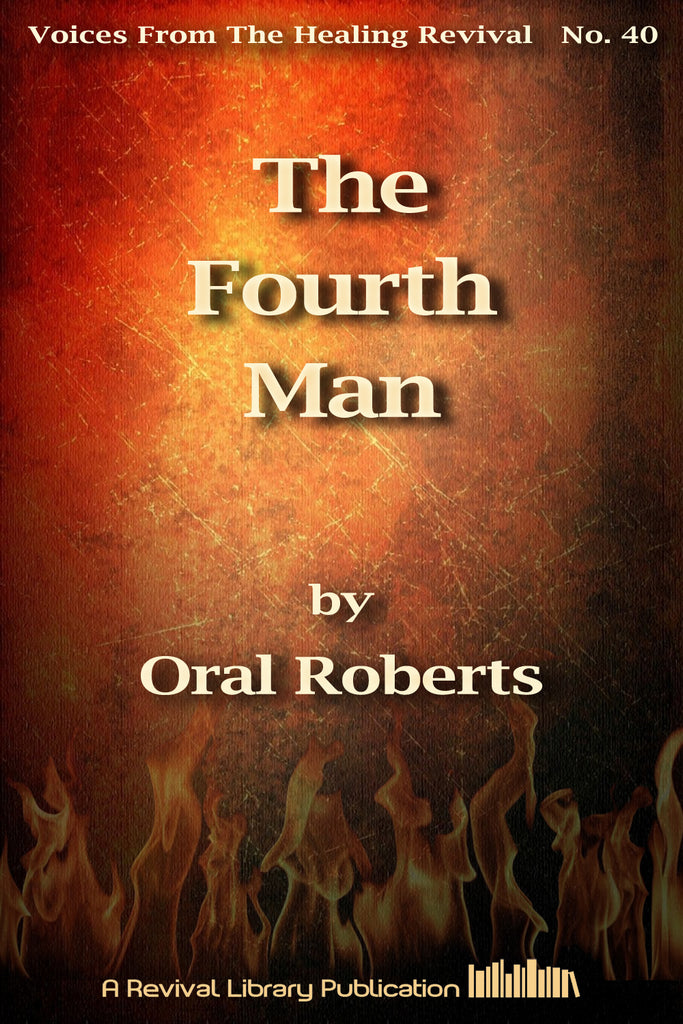 The Fourth Man - Oral Roberts - eBook