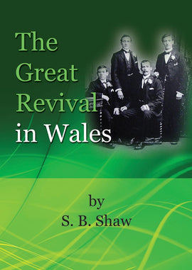 The Great Revival in Wales - S. B. Shaw - eBook