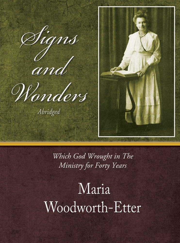 Signs And Wonders (abridged) - Maria Woodworth-Etter - eBook