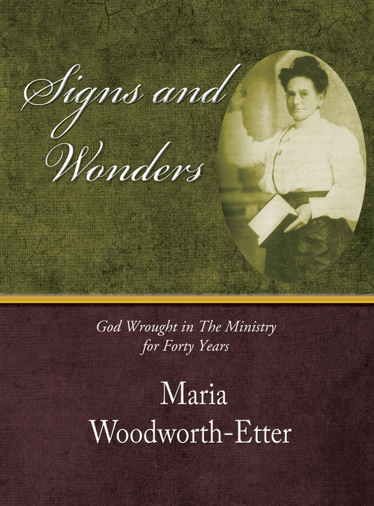 Signs And Wonders - Maria Woodworth Etter - eBook