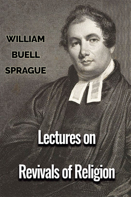 Lectures on Revivals of Religion - William B. Sprague - ebook