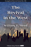 The Revival in the West - W. T. Stead - ebook
