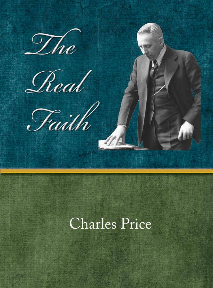 The Real Faith - Charles Price - eBook