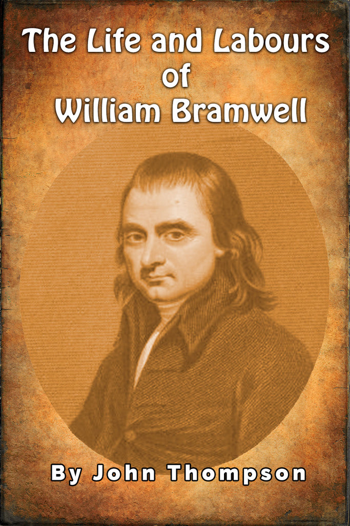 The Life and Labours of William Bramwell - John Thompson - ebook